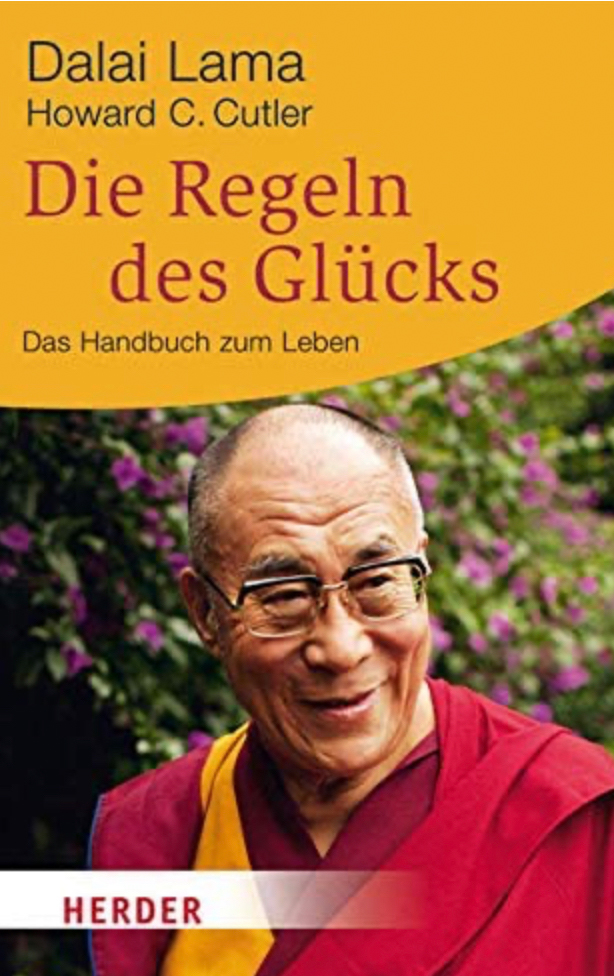 Die Regeln des Glücks von Dalai Lama